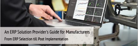 An ERP Solution Provider's Guide for Manufacturers