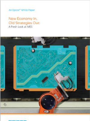 New Economy In, Old Strategies Out A Fresh Look at MES
