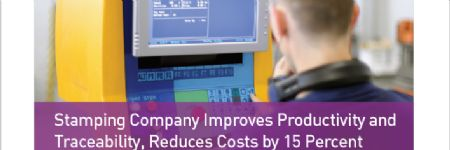 Stamping Company Improves Productivity and Traceability
