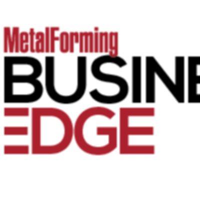 <i>MetalForming</i> Provides Your Business Edge