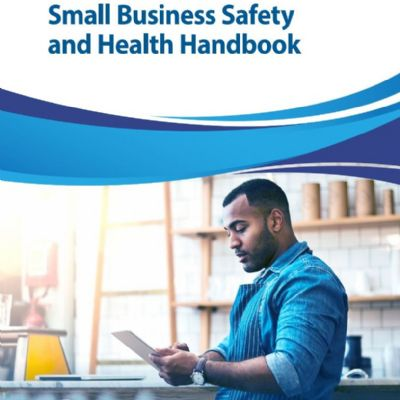 OSHA, NIOSH Revise Safety Handbook for Small Businesses